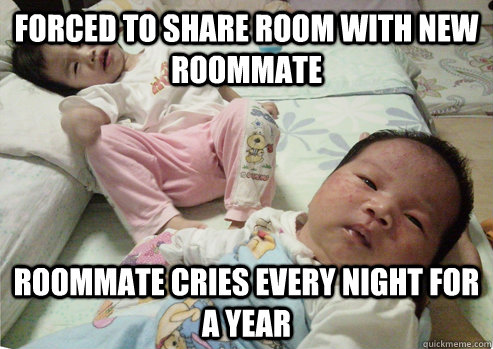 forced to share room with new roommate roommate cries every night for a year