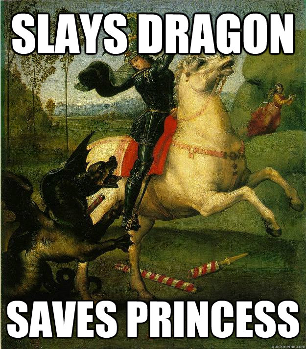 Slays dragon saves princess