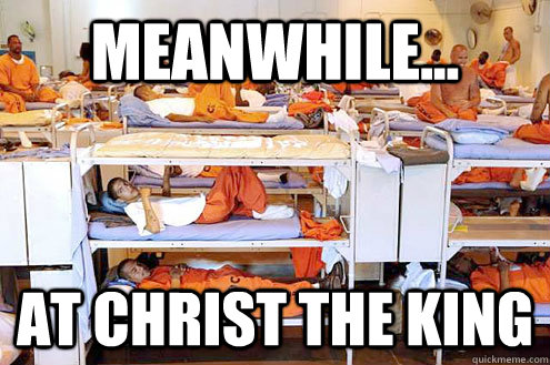 Meanwhile... at Christ the king