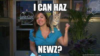 I can haz newz? - I can haz newz?  Newz Reportz