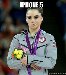 iPhone 5   McKayla is Unimpressed