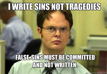 i write sins not tragedies meaning