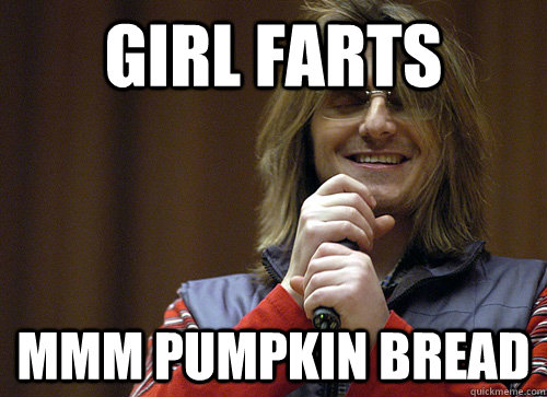 girl farts mmm pumpkin bread  Mitch Hedberg Meme