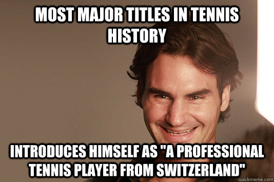 Most major titles in tennis history Introduces himself as
