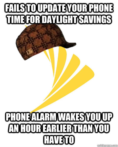 Fails to update your phone time for daylight savings phone alarm wakes you up an hour earlier than you have to