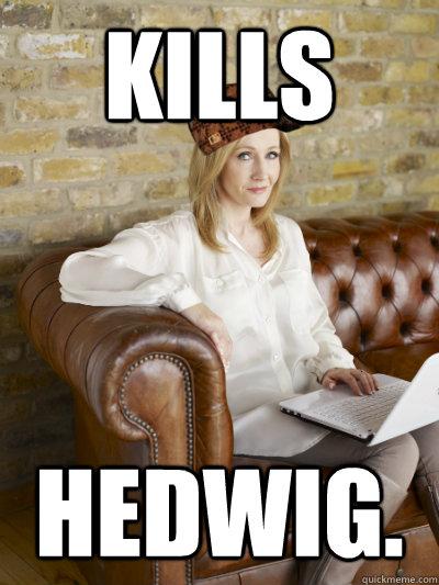 Kills Hedwig.