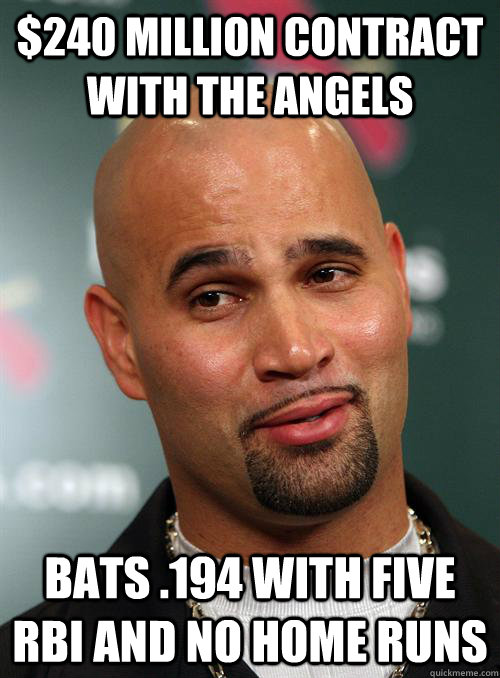 $240 Million contract with the Angels bats .194 with five RBI and no home runs