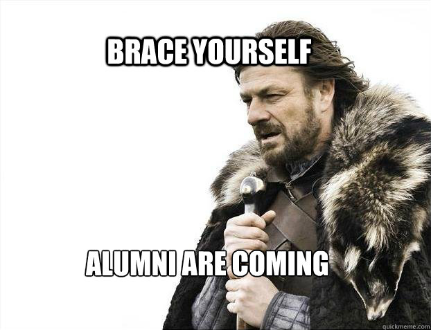 BRACE YOURSELF Alumni are coming - BRACE YOURSELF Alumni are coming  BRACE YOURSELF TIMELINE POSTS