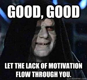 Výsledek obrázku pro motivation meme