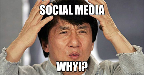 SOcial media  why!? - SOcial media  why!?  Confused Jackie Chan