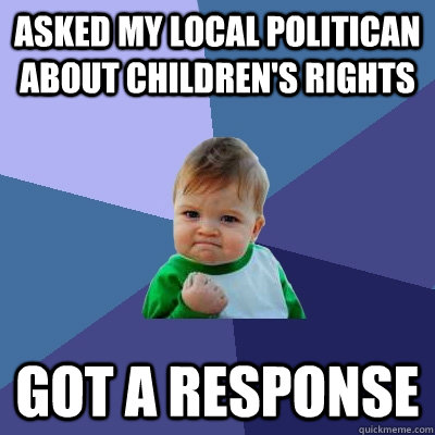 Your Childs Rights Response To >> Asked My Local Politican About Children S Rights Got A Response