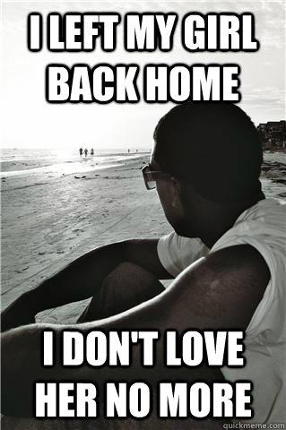 i love my girl back home