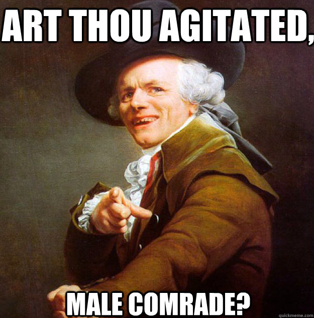 Art thou agitated, Male comrade?  Joseph Decreux