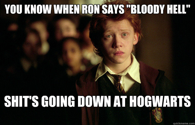 You know when Ron says