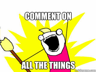 Comment on all the things - Comment on all the things  All The Things