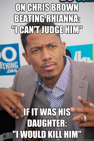 On Chris Brown beating rhianna: