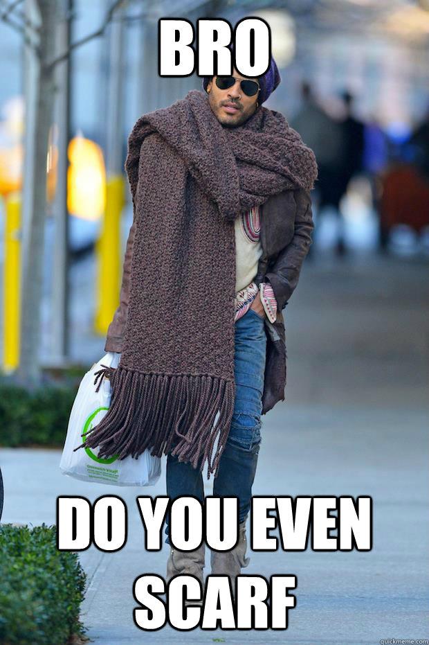 Bro Do you even scarf - Bro Do you even scarf  Misc