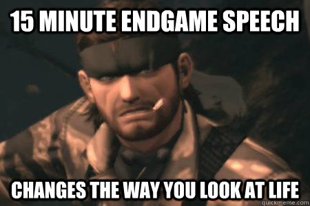 15 minute endgame speech changes the way you look at life - 15 minute endgame speech changes the way you look at life  GOOD GUY SNAKE