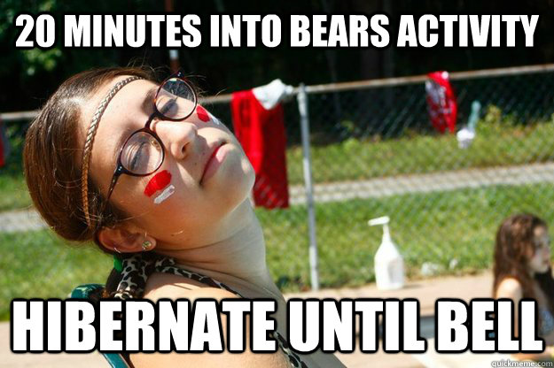 20 Minutes into bears activity hibernate until bell - 20 Minutes into bears activity hibernate until bell  Fourth Session Francesca