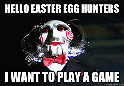 Hello easter egg hunters i want to play a game