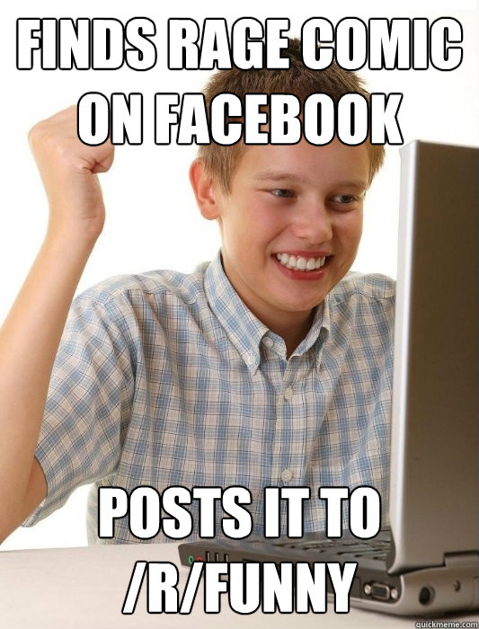 Image of: Can Judge Finds Rage Comic On Facebook Posts It To rfunny Quickmeme Finds Rage Comic On Facebook Posts It To rfunny First Day On The