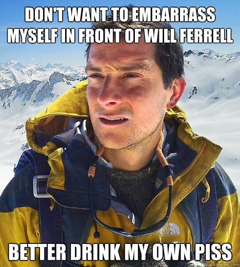 Will ferrell drink my pee