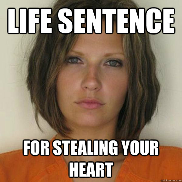 Life sentence for stealing your heart - Life sentence for stealing your heart  Attractive Convict