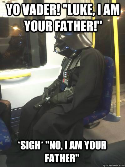 yo vader!