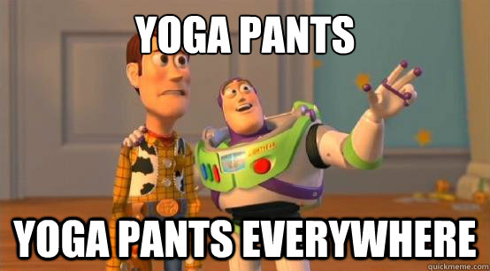 Yoga Pants Yoga Pants Everywhere - Yoga Pants Yoga Pants Everywhere  Buzz Glitter