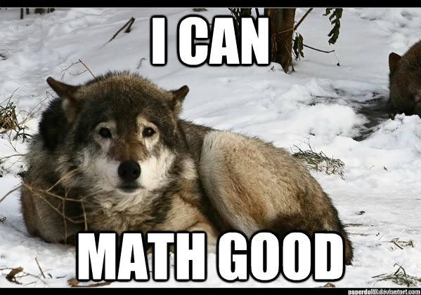 I can math good