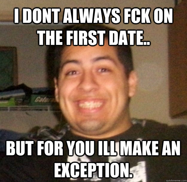 memes about first dates that accurate