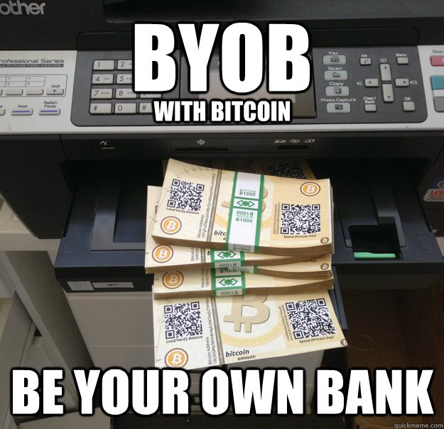 BYOB be your own bank with bitcoin  Be Your Own Bank with Bitcoin