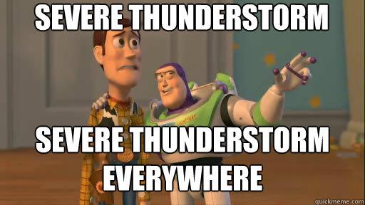 2869d188c0b08106865875962d023f81476f1a96eb2ed9a2b473c532d661a19d severe thunderstorm severe thunderstorm everywhere everywhere