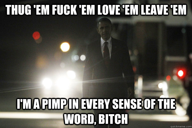 Thug Em Fuck Em Love Em Leave Em 103