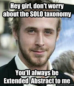 Hey girl, don't worry about the SOLO taxonomy You'll always be Extended  Abstract to me - Hey girl, don't worry about the SOLO taxonomy You'll always be Extended  Abstract to me  Misc