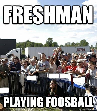 Freshman  playing foosball   foosball