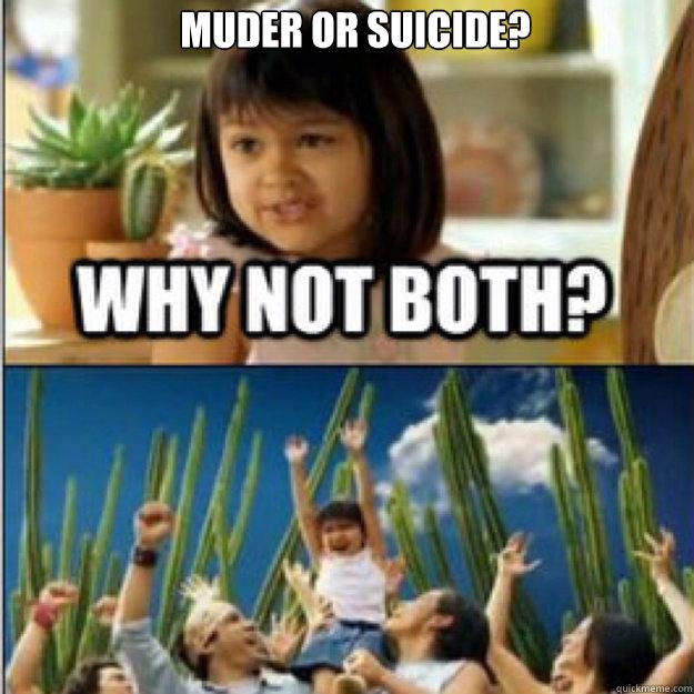 Muder or suicide?
