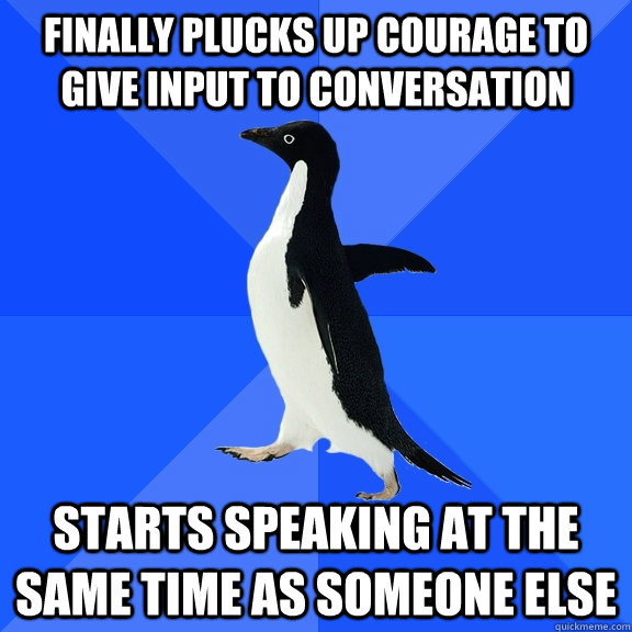 i must pluck up the courage