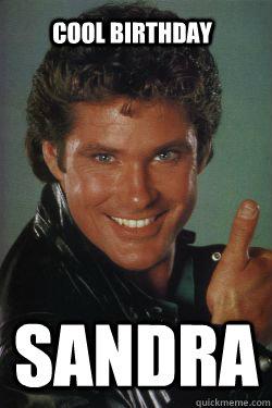 SANDRA            COOL BIRTHDAY
