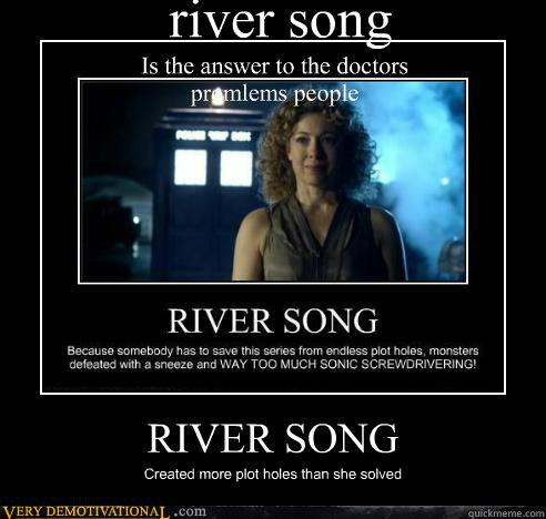 river song Is the answer to the doctors promlems people