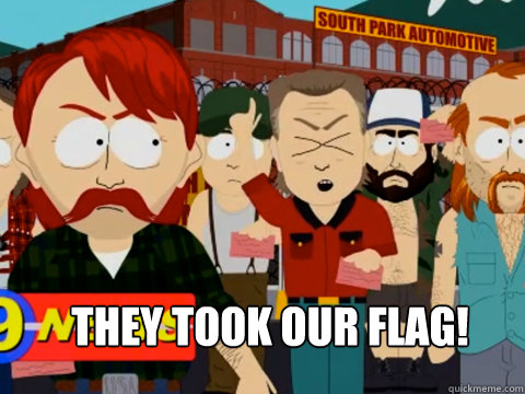 THEY TOOK OUR FLAG!