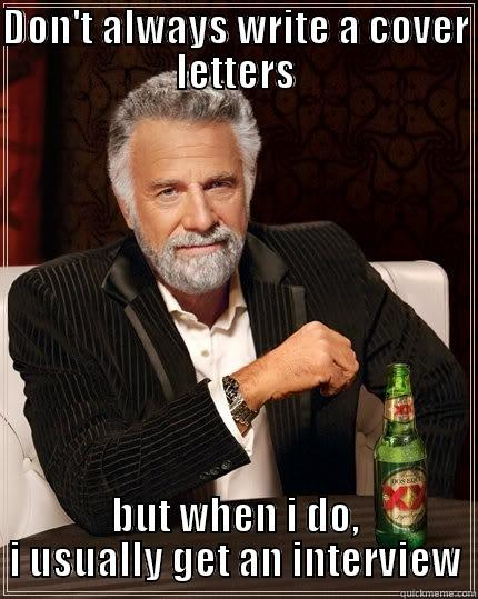 Dont Always Write A Cover Letter