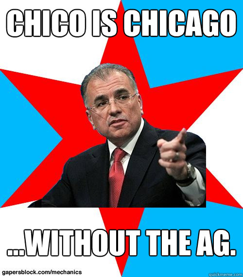 Chico is Chicago ...without the ag.