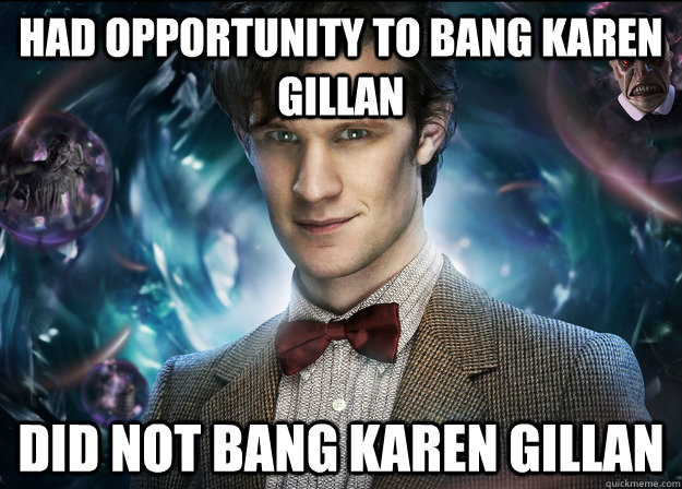 had opportunity to bang Karen Gillan did not bang karen gillan