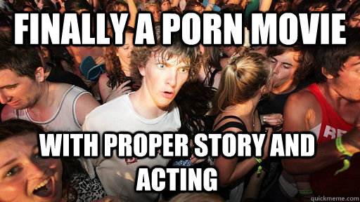 Finally a porn movie with proper story and acting - Finally a porn movie with proper story and acting  Sudden Clarity Clarence