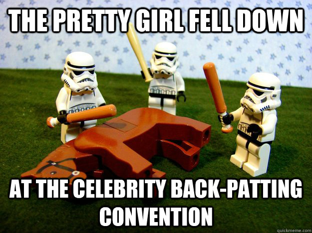The pretty girl fell down At the celebrity back-patting convention - The pretty girl fell down At the celebrity back-patting convention  Hivemind Beating the Dead Horse