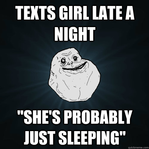 Texts girl late a night Shes probably just sleeping