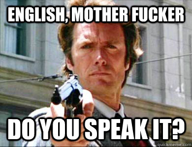 English Mother Fucker Do You Speak It Dirty Harry Pulp Fiction