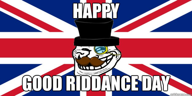 Happy Good Riddance Day