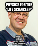 Physics for the